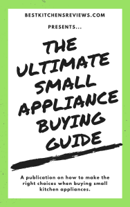 ultimate small appliance buying guide